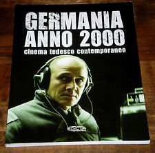 GERMANIA ANNO 2000 Cinema tedesco contemporaneo AA.VV. Edizioni EDICTA 2008