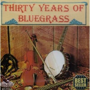 Various Artists - 30 Years Of Bluegrass [New CD]