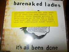 RARE PROMO ISSUE. BARENAKED LADIES . IT'S ALL BEEN DONE . collectors item .