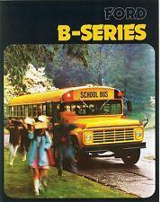 1974 Ford B-Series School Bus B-500 B-600 B-700-7000 B-750 Sales Brochure
