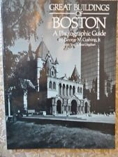 Great Buildings and Sights of Boston : A Photographic Guide by George M....