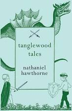 Tanglewood Tales, New, Hawthorne, Nathaniel Book