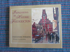 Impressions of Historic Fredericton Paintings POYATOS & SPRAY 1998 Art book
