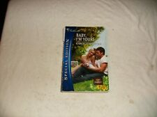 Special Edition: Baby, I'm Yours 1893 by Karen Templeton (2008, Paperback)