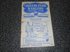 QUEEN'S PARK RANGERS  v  SOUTHAMPTON  1951/2  ~  MARCH 8th  VINTAGE  *FREE POST*