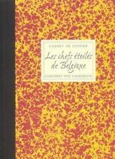 Carnet De Cuisine  Les Chefs Etoiles De Belgique Cuisinent Avec Cauderlier  Vol.