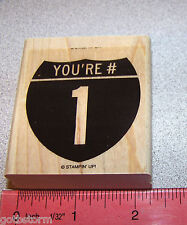 You're # 1 Rubber Stamp Single Interstate Street Sign by Stampin Up It's a Sign
