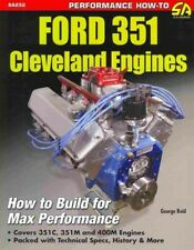 Ford 351 Cleveland Engines : How to Build for Max Performance, Paperback by R...