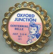 P010 Oxford Junction IA Iowa 1871 1971, Centennial Belle, pinback button 41mm