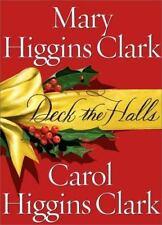 Deck the Halls, Mary Higgins Clark, Carol Higgins Clark,0743212002, Book, Accept