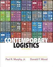 Contemporary Logistics by Paul R Murphy Jr