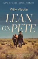 Lean on Pete, Vlautin, Willy, New