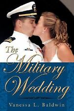 The Military Wedding (Paperback or Softback)