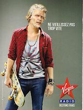 PUBLICITE ADVERTISING 094  2010  VIRGIN RADIO   RESTONS FRAIS NE VIEILLISSEZ PAS