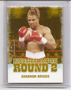 2011 Ringside Round Two Shannon Briggs Gold Insert Card /9 #1040