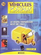 CAHIER AUTOMOBILE Véhicules Postaux   Le Vespa Triporteur AC4T de 1963    15 pag