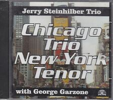 JERRY STEINHILBER TRIO - chicago trio new york tenor CD