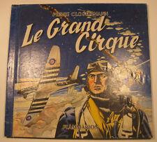 Le grand cirque Mathelot Clostermann Flammarion