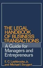 The Legal Handbook of Business Transactions: A Guide for Managers and
