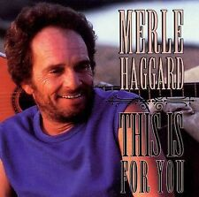 """MERLE HAGGARD, CD """"THIS IS FOR YOU"""" NEW SEALED"""