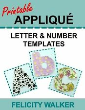 Printable Applique Letter & Number Templates: Alphabet patterns with... NEW BOOK