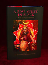 A ROSE VEILED IN BLACK, Thelema, Aleister Crowley, XOANON, Three Hands Press