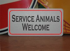 Service Animals Welcome Metal Sign