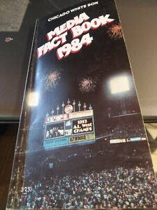 CHICAGO WHITE SOX MEDIA FACT BOOK 1984 SING BY ROLAND HEMOND