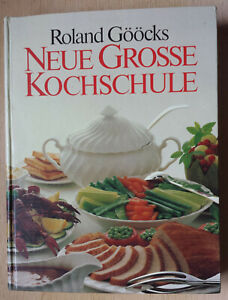 Roland Gööcks Neue Große Kochschule   Sammlerstück