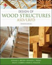 Design of Wood Structures-ASD/LRFD by Kenneth Fridley, Kelly Cobeen, Donald...