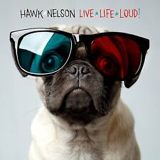 Live Life Loud! - Hawk Nelson (CD, 2009, CMG Music Group Gospel) - FREE SHIPPING