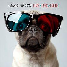 Live Life Loud! - Hawk Nelson (CD, 2009, CMG Music Group Gospel) - FREE SHIPPING