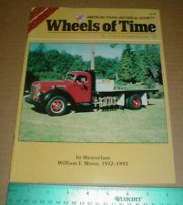 Wheels of Time Magazine Nov/Dec 1992 1948 International KBS-6 Trucks