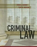 Criminal Law, Hardcover by Gardner, Thomas J.; Anderson, Terry M., Brand New,...