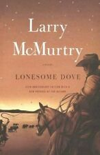 Lonesome Dove by Larry McMurtry (Hardback, 2010)