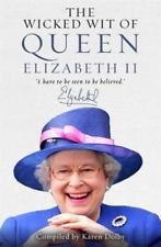Dolby, Karen-Wicked Wit Of Queen Elizabeth Ii (UK IMPORT) BOOKH NEW