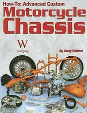 How-To: Advanced Custom Motorcycle Chassis, General, Pictorial, Repair & Perform
