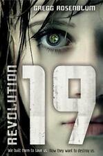 Revolution 19 by Gregg Rosenblum c2013, NEW Hardcover