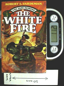 The White Fire - PB 1st Ed by Robert E Vardeman