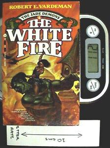 The White Fire - PB 1st Ed by Robert E Vardeman