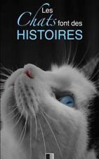 Les Chats Font des Histoires by Collectif (2016, Paperback)