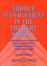 Middle Management in the Primary School: A Development Guide for Curriculum Lea