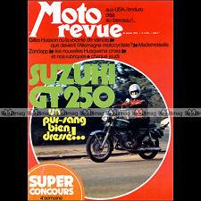 MOTO REVUE N°2157 ZUNDAPP KS 600 ★ SUZUKI GT 250 ★ HUSVARNA CR GILLES HUSSON '74