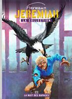 Jeremiah Tome 1 La nuit des Rapaces Livre Hachette BD Comics collection Hermann