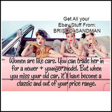 "Fridge Fun Refrigerator Magnet ""WOMEN ARE LIKE CARS..."" Retro Funny"