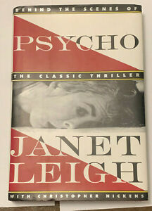 SIGNED BY JANET LEIGH PSYCHO BEHIND THE SCENES BOOK ALFRED HITCHCOCK C NICKENS