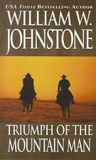 NEW Triumph of the Mountain Man by William W. Johnstone