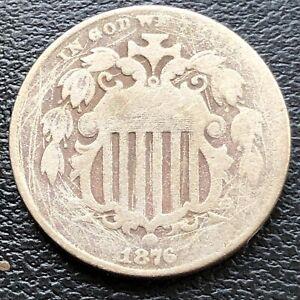 1876 Shield Nickel 5c Better Grade #28853