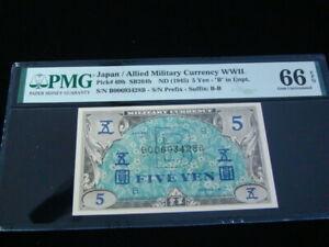 """Japan 1945 Allied Military Currency 5 Yen Pick#69b """"B' In Unpt PMG Gem 66 EPQ"""