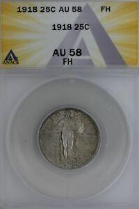 1918  .25   ANACS   AU 58 FH    Standing Liberty Quarter, Liberty 25 Cents